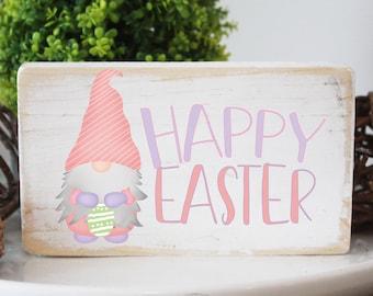 Happy Easterwood sign / gnome mini wood sign / modern farmhouse decor