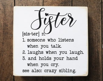 """Sister wooden sign / small wood sign saying / gift for sister / 5.5x6"""""""