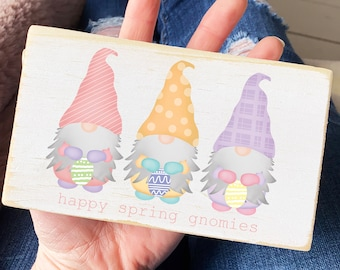 Easter wood sign / happy spring gnomies wood sign / modern farmhouse decor