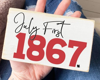 """Canada Day sign / July first 1867 / mini signs for tiered trays / 3.5x6"""""""