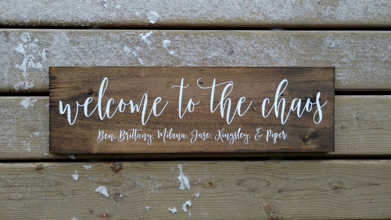 welcome sign personalized welcome to the chaos with family names