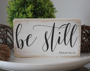 """Be still sign /  Christian wood quote block / mini signs for tiered trays / 3.5x6"""""""