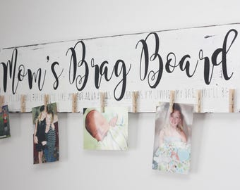 Mom's brag board photo display, gift for mom, mom sign, We'll love you for ever, personalized ,Wooden Sign, Hand Painted