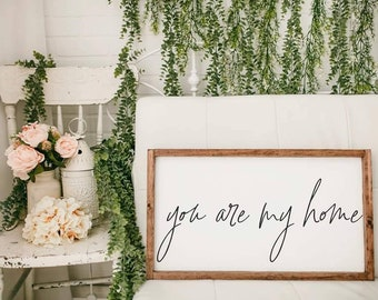 """you are my home sign, home decor, framed modern farmhouse wooden sign, wall art, wedding gift 14x24"""""""