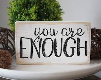 you are enough / affirmation wood  sign / mini signs for tiered trays
