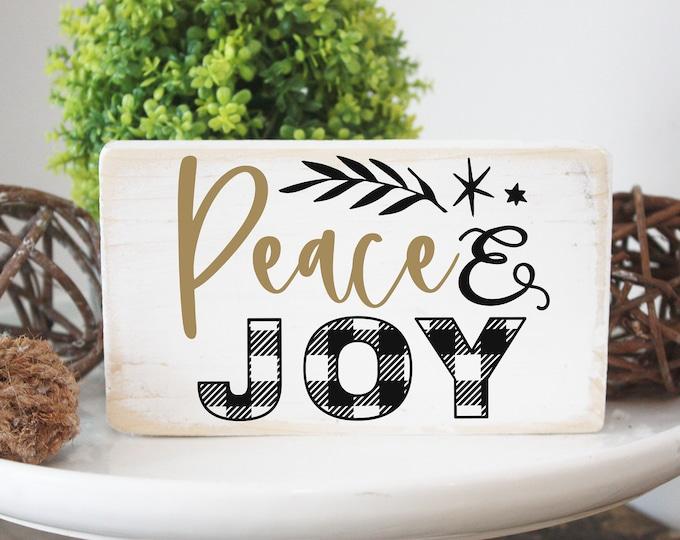 Peace and joy / rustic modern farmhouse Christmas decor / mini wood sign