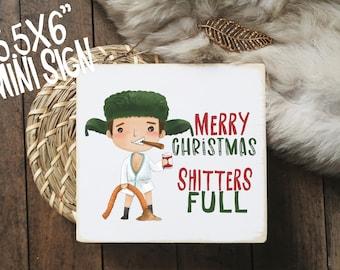 "merry Christmas Shitters full wood sign /  Christmas vacation / mini wood sign / funny bathroom Christmas decoration / 5.5x6"""