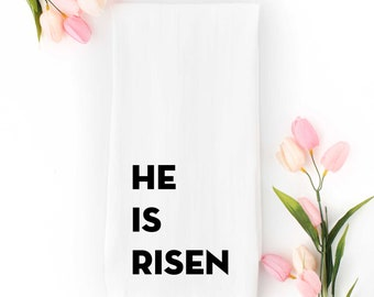 He Is Risen Tea Towel
