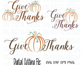 Thanksgiving SVG Bundle Give Thanks Pumpkin Svg, Fall svg dxf eps cut file, digital designs clipart cutting files for silhouette cricut Scal