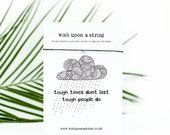 Wish String Bracelet Card Tough Times Dont Last Tough People Do Wish String Card Loss Grief Grieving Gift Positive Quote