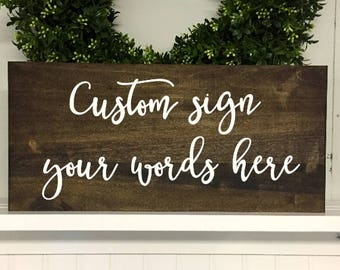 Custom wood Signs, Custom sign, Custom Sign for home, Custom signage, wooden signs, custom rustic wooden sign, custom font, C1