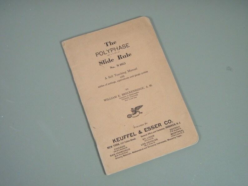 1930s Era Keuffel & Esser Co Polyphase Slide Rule N 4053 Self Teaching  Manual - Printed In USA