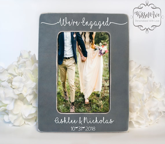 Were Engaged Engagement Picture Frame Personalized Etsy