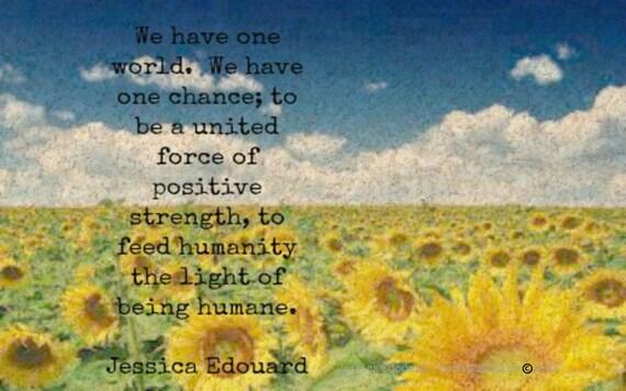 Wand Sprüche Druck Sonnenblume Kunst Haben Wir Eine Welt 1 Chance 2 Feed Menschheit Das Licht Des Seins Menschlich Ewigen Sonnenschein