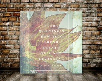 """Farmhouse Wall Decor, """"Every morning's dew is a fresh breath of a new beginning. Send Sunshine, Rustic Wall Hanging, Quote Print, Retirement"""