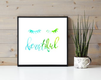 Blue-Green Ink Eyelash Quote, Beautiful, Eyelash Extensions, Beauty Wall Hanging, Business Branding, Lash Artist Beauty Quote