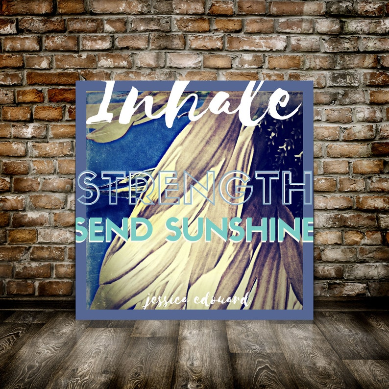 Inhale Exhale Quote Sunflower Print Decor Inhale image 0