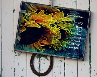 """Wall Art Print, """"Every thing I've been blessed is so much better with you."""" Rustic Wedding Sign, Anniversary Gift, Sunflower Print"""
