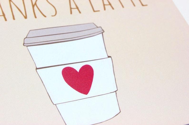 thanks a latte Thank you card