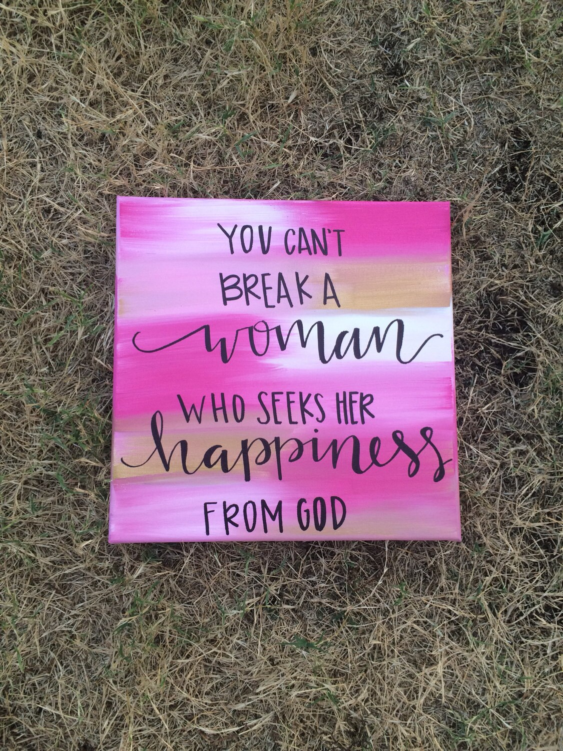 You Cant Break A Woman Who Seeks God Happiness Quote Canvas | Etsy