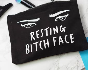 Resting Bitch Face Make Up Bag - Cosmetics Pouch - Best Friend Gift - MakeUp Case - Funny Quote - Gift For Her - Not A Morning Person Slogan