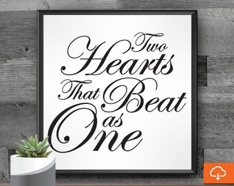 svg sayings for signs two hearts that beat as one wedding quotes svg for cricut wedding ceremony bridal shower love cute quotes dxf
