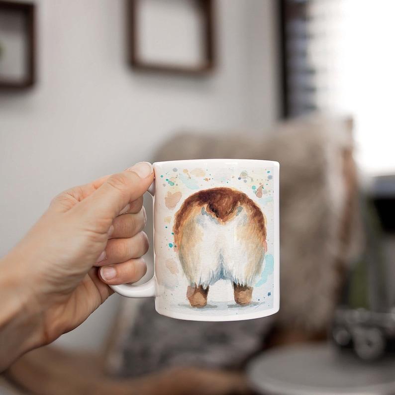 Corgi Butt Coffee Mug  Dog Mug  Pet Mom  Dog Mom  Gift For image 0