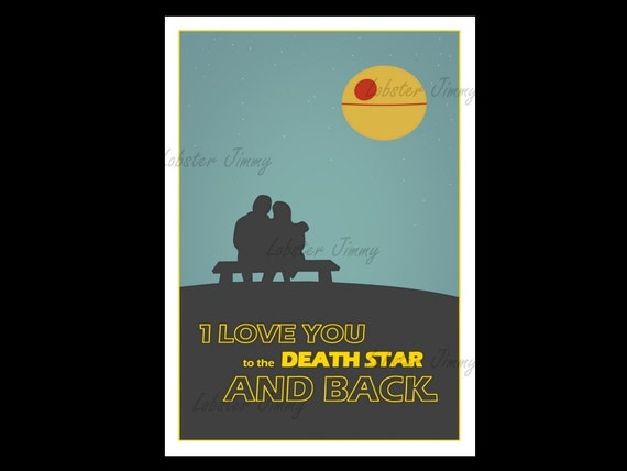 Star Wars Valentine Gift Death Star Love Wall Print Funny Etsy Delectable Star Wars Love Quotes