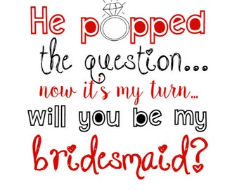 He Popped The Question Bridesmaid Ring Pop Printable Tag