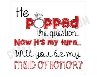 """Dark Red """"He Popped the Question"""" Bridesmaid/Maid of Honor Tags"""