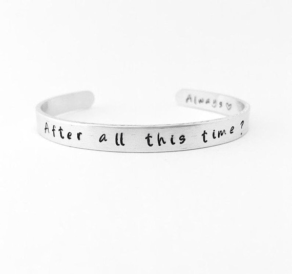 After All This Time Gift After All This Time Always Bracelet Hand Stamped Bracelet Always Bracelet,