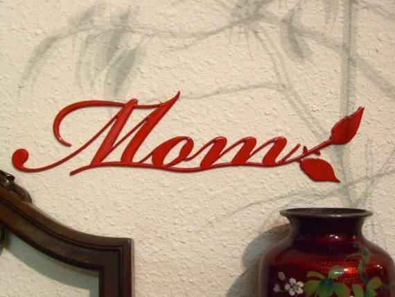 "mother's day gift metal wall art, the word ""MOM"", fancy metal rosebud, lovely color options - red, burgundy, black, blue"