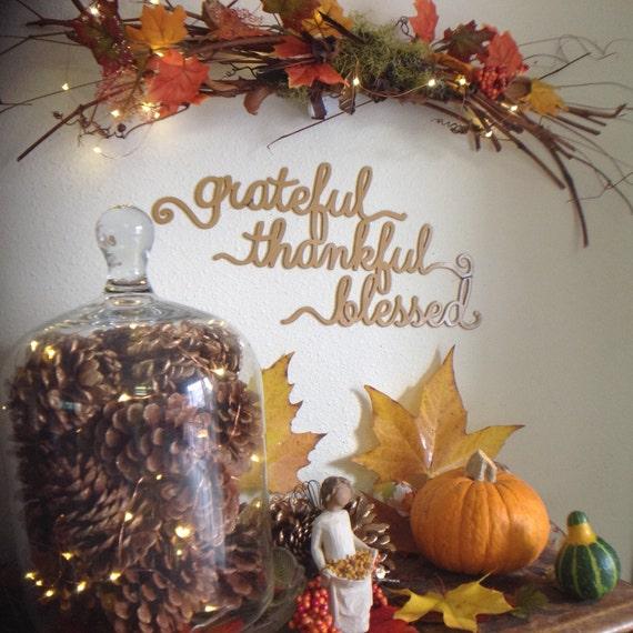 thanksgiving sign, grateful | thankful | blessed, wall decor, farmhouse decor, grateful sign, housewarming gift, thanksgiving decor, fall