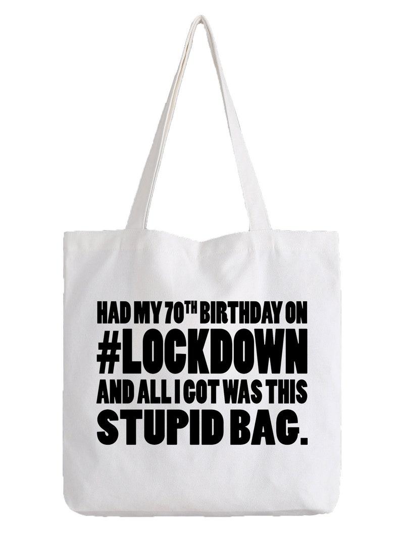 70th Birthday Lockdown Tote Bag Anti-Virus Isolation Quarantine Funny Gift Joke Seventy 70 Shopper Shopping Bag