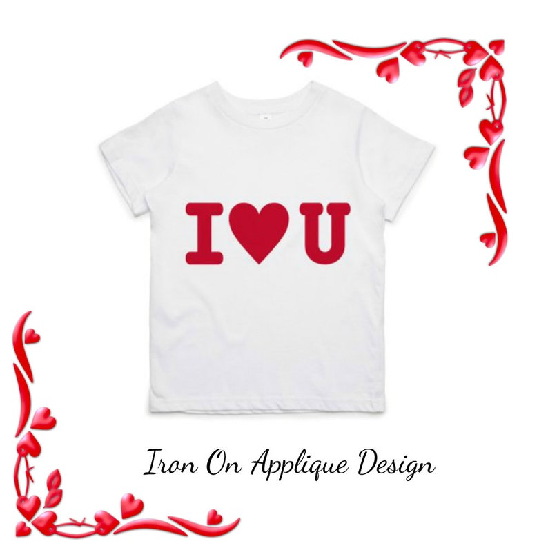 DIY Valentine Gift Iron On Applique Design I Love You for Pillow Covers Onesies or T Shirts
