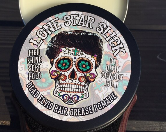 DEAD ELVIS Natural & Organic Hair GREASE Lone Star Slick by Dixie Cowboy 4oz High Shine High Gloss Shiny Rockabilly Greaser Pomade Wax