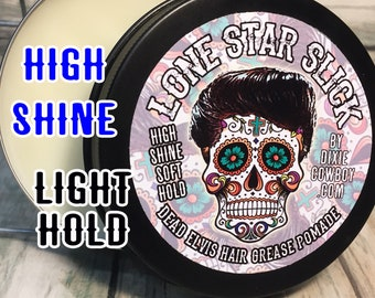 ORGANIC DEAD ELVIS High Shine Grease Oil Based Pomade Natural Hair Lone Star Slick 4oz Light Hold Gloss Shiny Rockabilly Greaser Wax