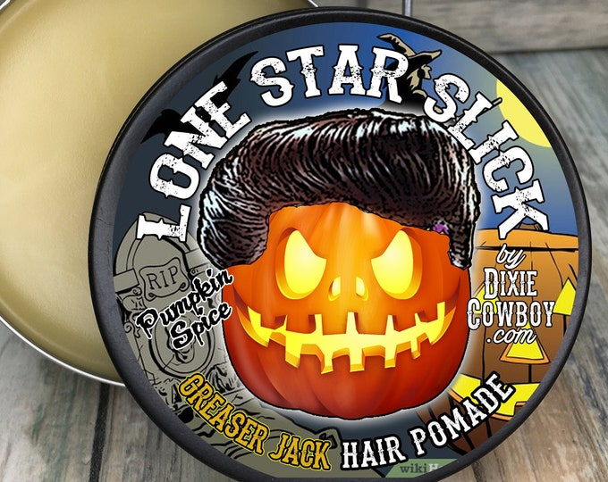 Featured listing image: PUMPKIN SPICE Greaser Jack Lone Star Slick Halloween Natural Organic 4oz Hair POMADE Rockabilly Greaser Styling Wax Grease by Dixie Cowboy