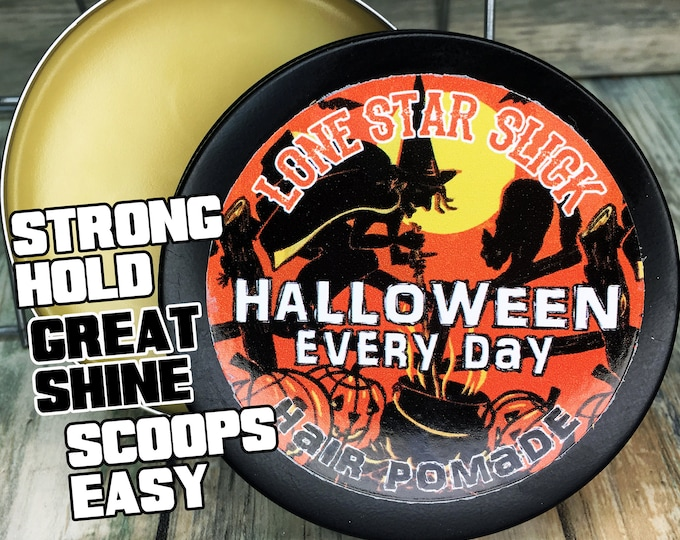 Featured listing image: All New Recipe HALLOWEEN EVERY DAY Limited Edition 4oz Oil Based Hair Pomade Rockabilly Styling Wax Grease Dixie Cowboy Lone Star Slick