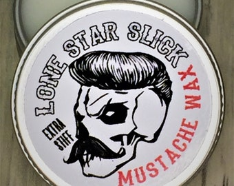 Lone Star Slick Premium Grade All Natural Petroleum Free Super Hold Mustache Wax EXTRA STIFF Strong unscented & scented