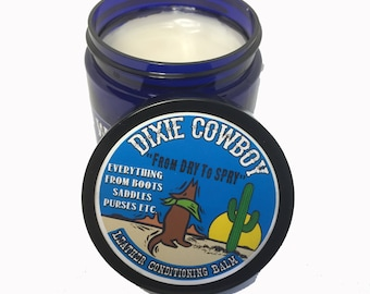 LEATHER Conditioning BALM Salve Oil Wax Treatment Dixie Cowboy 4oz Natural ORGANIC Butter Western Cowboy Boots Purses Jackets Conditioner