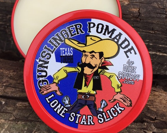 GUNSLINGER Texas Tough Natural & Organic Hair POMADE Oil Based Lone Star Slick by Dixie Cowboy 4oz Rockabilly Grease Greaser Styling Wax