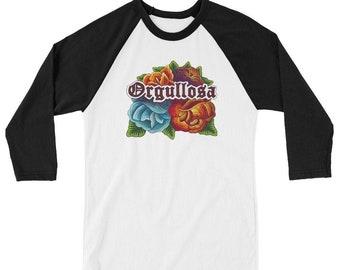 Orgullosa 3/4 sleeve raglan shirt