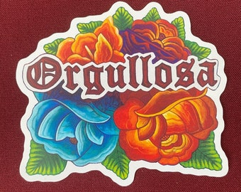 "Orgullosa Sticker (4"" X 3.5"")"