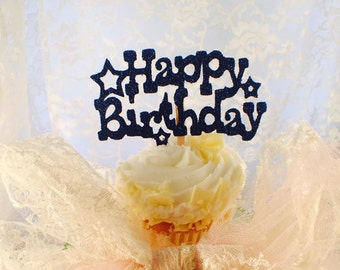 Happy Birthday Cupcake Toppers - Girl Birthday - Boy Birthday - Adult Birthday - Birthday Party Decorations - Birthday Food Table - Custom