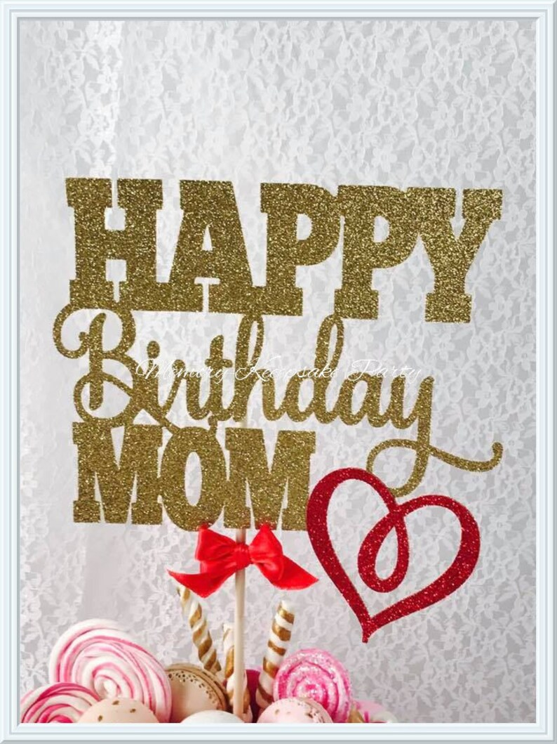 Mom Birthday Cake Topper