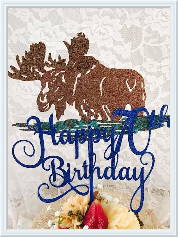 Moose Cake Topper Moose Party Decorations Moose Party Etsy