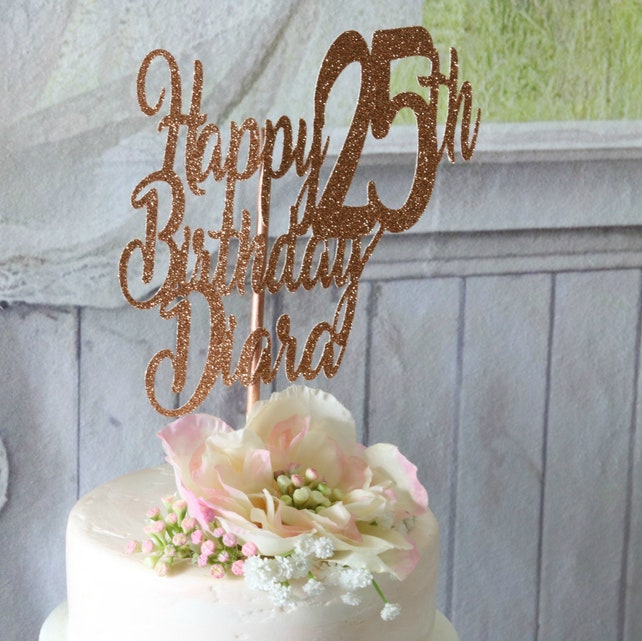 Happy Birthday Cake Topper ANY AGE NAME 25th Party Decorations