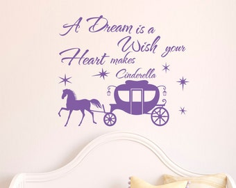 Cinderella Wall Decal Quote A Dream Is A Wish Your Heart Makes Wall Decals Vinyl Stickers Nursery Girls Bedroom Wall Art Home Decor Q086