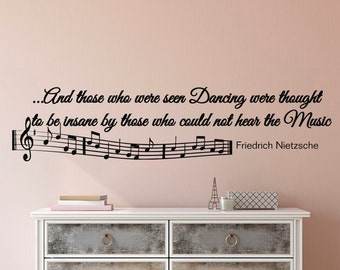 Music Notes Wall Decals Quotes Vinyl Lettering And Those Who Were Seen Dancing Friedrich Nietzsche Quote Music Note Wall Art Home Decor Q007